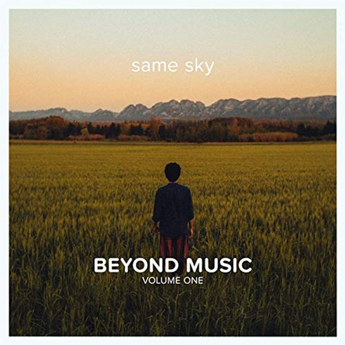 Beyond Music Volume One - Same Sky
